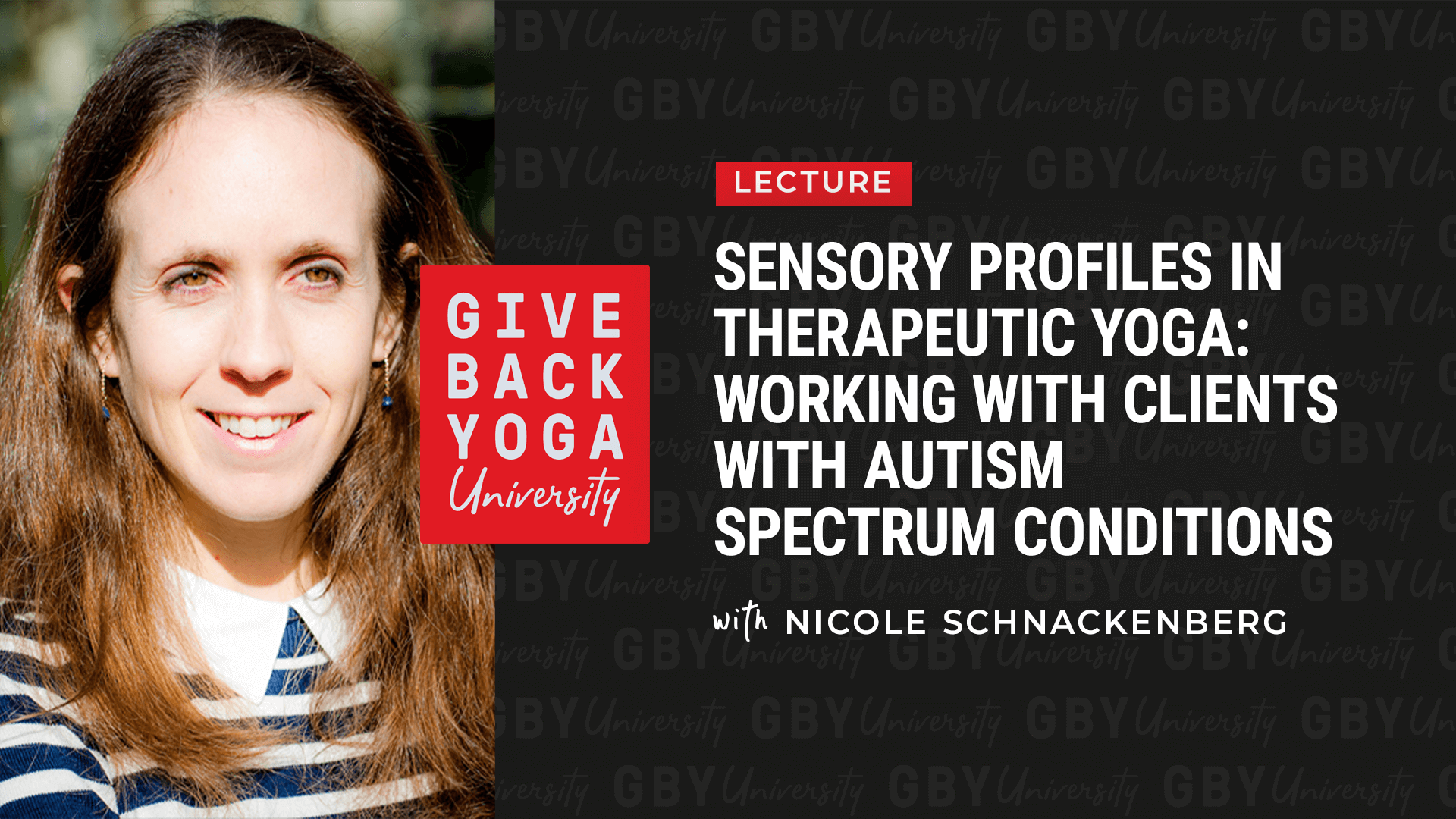 Sensory Profiles in Therapeutic Yoga: Working with Autism Spectrum Conditions, with Nicole Schnackenberg