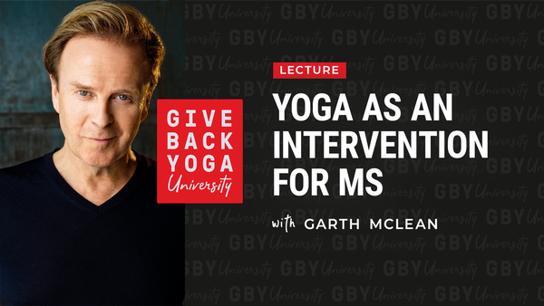 Yoga as an Intervention for MS with Garth McLean