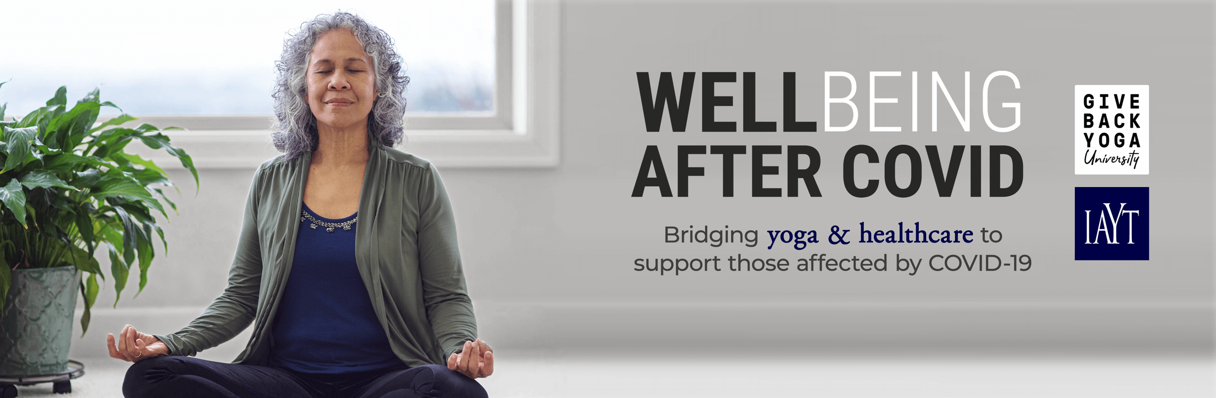 Well-Being After COVID: Bridging yoga & healthcare to support those affected by COVID-19
